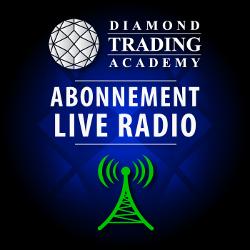 Découvrez notre abonnement Live Radio - Diamond Trading Academy