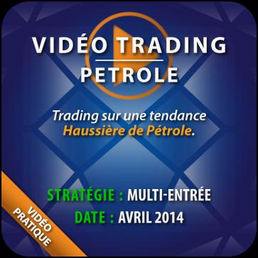 Vidéo Trading Pétrole marché haussier