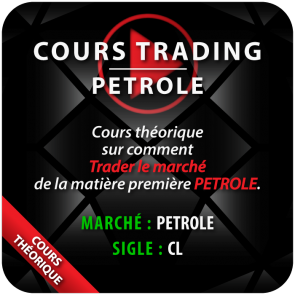 Cours Trading Petrole