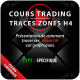 Cours Trading Tracés zones H4
