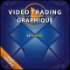 Vidéo Trading Le fanion