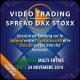 Vidéo Trading Spread Dax-Stoxx Session pratique 2