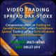 Vidéo Trading Spread Dax-Stoxx Session pratique 4