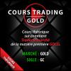 Cours Trading Gold Théorique