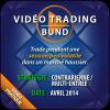Vidéo Trading Bund marché haussier Avril 2014